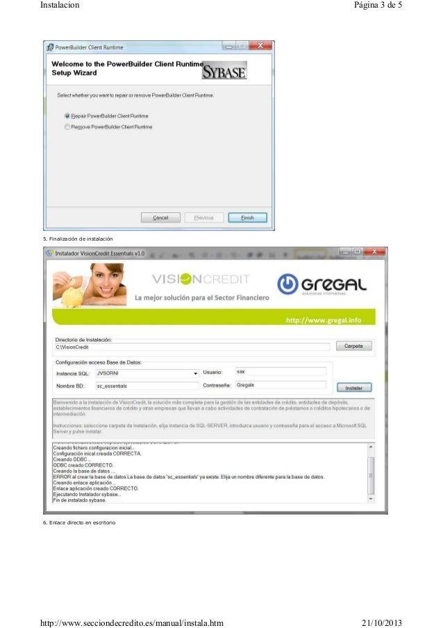 Instalacion  Página 3 de 5  5. Finalización de instalación  6. Enlace directo en escritorio  http://www.secciondecredito.e...