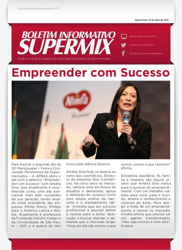 Órgão oficial de divulgação da Associação Paranaense de Supermercados apras.org.br/supermix twitter.com/apraspr facebook.c...