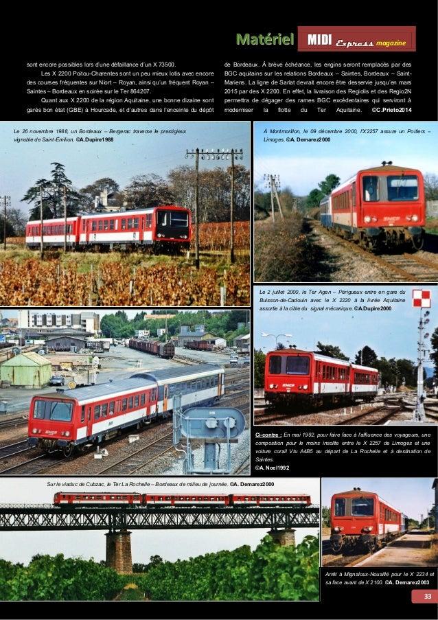 MMI IIDDI II EEx xxpppr rre ees sss ss magazine Mattériiell  De haut en bas, de gauche à droite : Le 17 mars 1998, le X222...