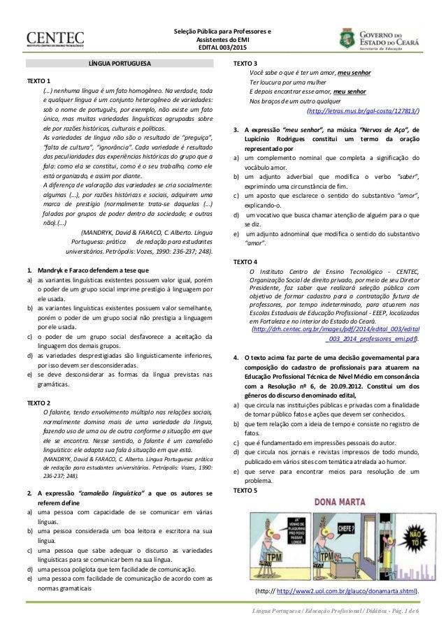Seleção Pública para Professores e Assistentes do EMI EDITAL 003/2015 Língua Portuguesa / Educação Profissional / Didática...