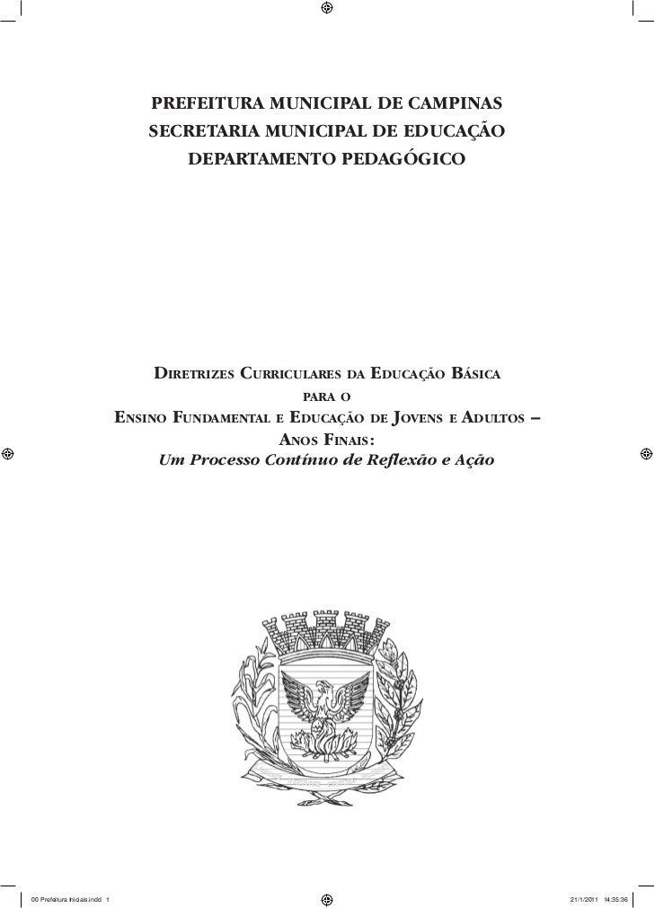 Prefeitura MuniciPal de caMPinas                                    secretaria MuniciPal de educação                      ...