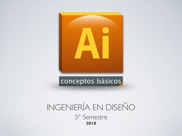INGENIERÍA EN DISEÑO 5° Semestre 2010