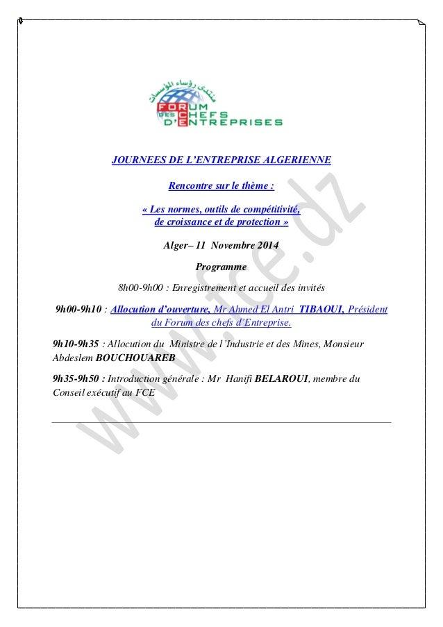 JOURNEES DE L'ENTREPRISE ALGERIENNE  Rencontre sur le thème :  « Les normes, outils de compétitivité,  de croissance et de...