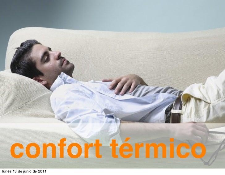 confort térmicolunes 13 de junio de 2011