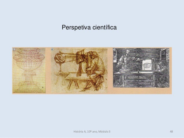 Perspetiva científica História A, 10º ano, Módulo 3 48