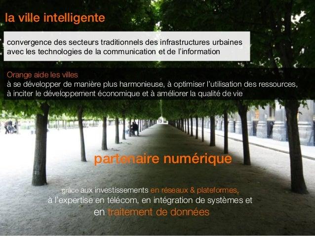 la ville intelligenteconvergence des secteurs traditionnels des infrastructures urbainesavec les technologies de la commun...