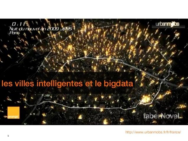 les villes intelligentes et le bigdatales villes intelligentes et le bigdata                                         http:...