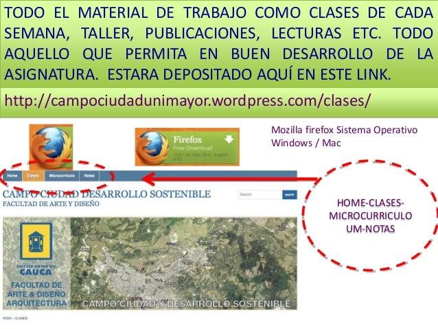 TODO EL MATERIAL DE TRABAJO COMO CLASES DE CADA  SEMANA, TALLER, PUBLICACIONES, LECTURAS ETC. TODO  AQUELLO QUE PERMITA EN...