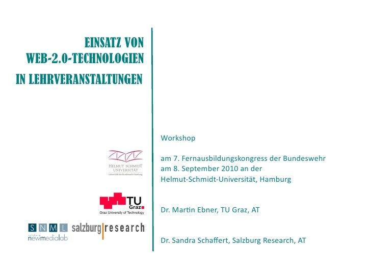 EINSATZ VON  WEB-2.0-TECHNOLOGIEN IN LEHRVERANSTALTUNGEN                             Workshop                           am...