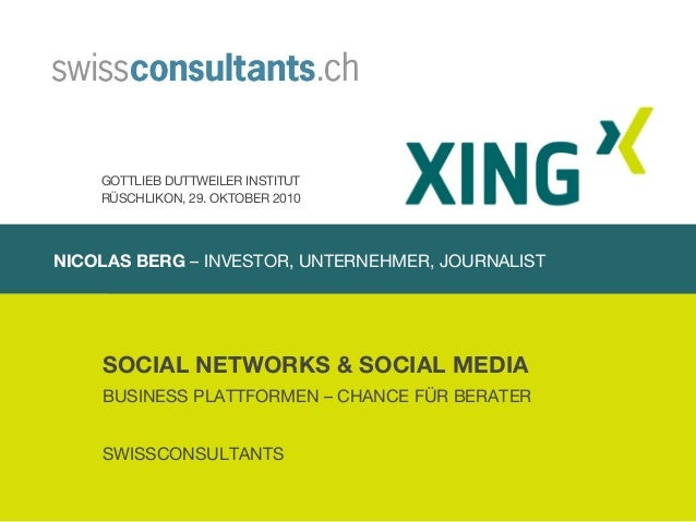 NICOLAS BERG – INVESTOR, UNTERNEHMER, JOURNALIST SOCIAL NETWORKS & SOCIAL MEDIA BUSINESS PLATTFORMEN – CHANCE FÜR BERATER ...