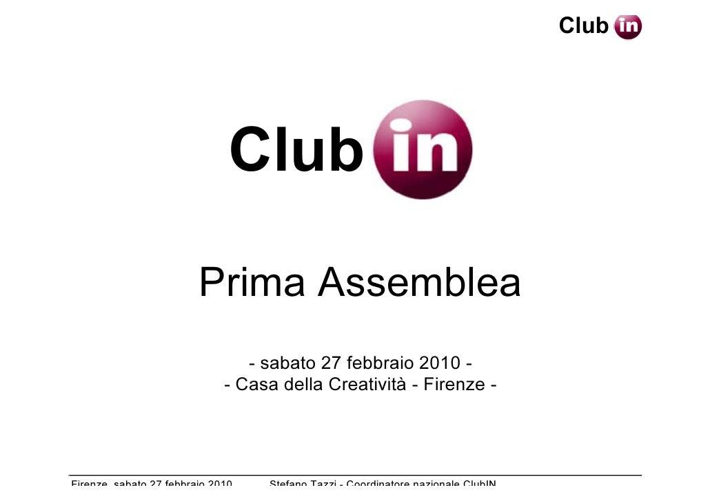 Club                                    Club                           Prima Assemblea                                  - ...