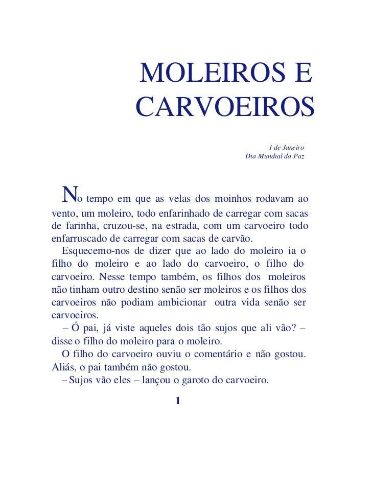 MOLEIROS E                   CARVOEIROS                                                  1 de Janeiro                     ...