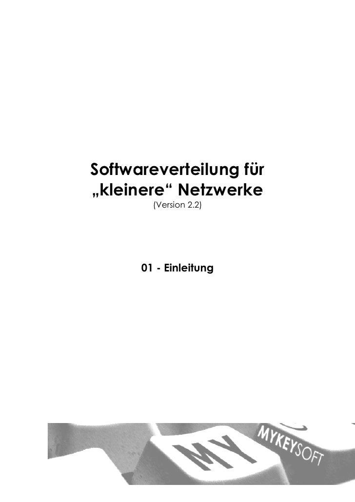 """Softwareverteilung für """"kleinere"""" Netzwerke         (Version 2.2)           01 - Einleitung"""