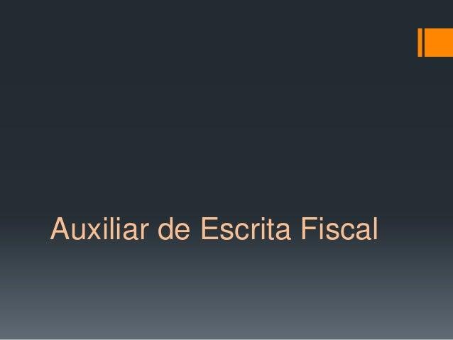 Auxiliar de Escrita Fiscal