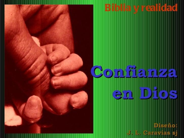 Biblia y realidad Confianza en Dios Diseño: J. L. Caravias sj