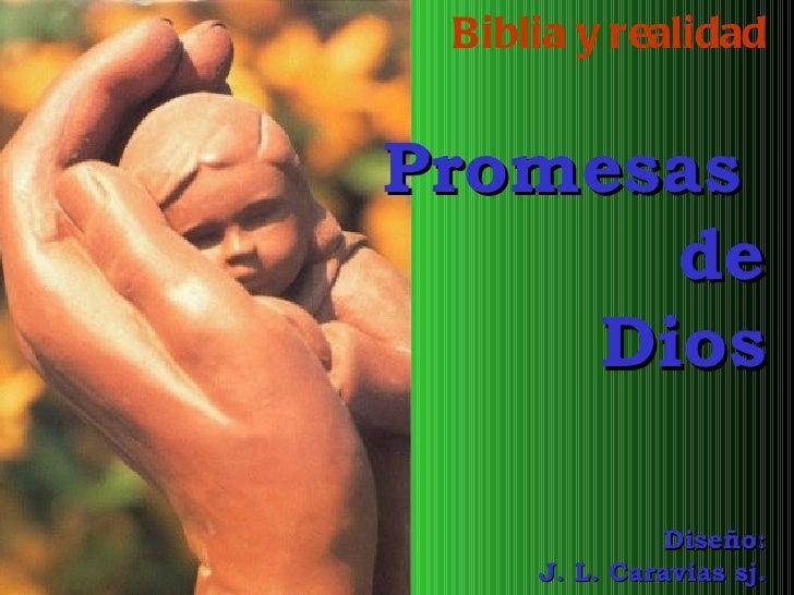 Biblia y realidad Promesas  de Dios Diseño: J. L. Caravias sj.
