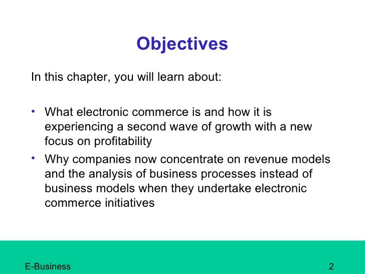 chapter 1 introduction to electronic commerce 2010年12月20日 目錄 part ⅰ: introduction to e-commerce and e-marketplaces ch 1 overview of electronic commerce ch 2 e-marketplaces: mechanisms, tools, and impacts of e-commerce part ⅱ: internet consumer retailing ch 3 retailing in electronic commerce: products and services ch.