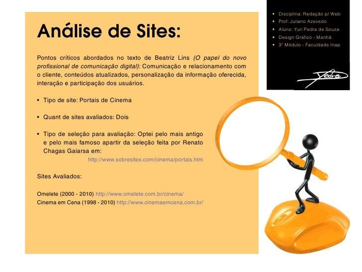 • Disciplina:Redaçãop/Web                                                                             • Prof:Juliano...