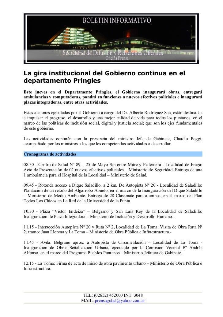 La gira institucional del Gobierno continua en eldepartamento PringlesEste jueves en el Departamento Pringles, el Gobierno...