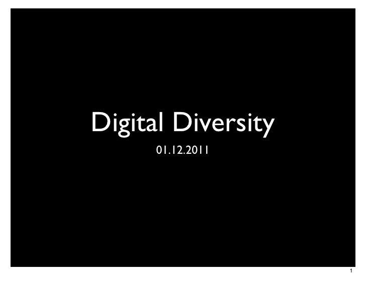 Digital Diversity      01.12.2011                    1