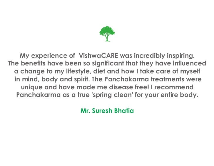 My experience of VishwaCARE was incredibly inspiring.The benefits have been so significant that they have influenced  a ch...