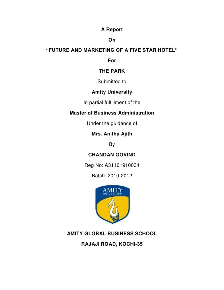 "A Report                        On""FUTURE AND MARKETING OF A FIVE STAR HOTEL""                        For                  ..."