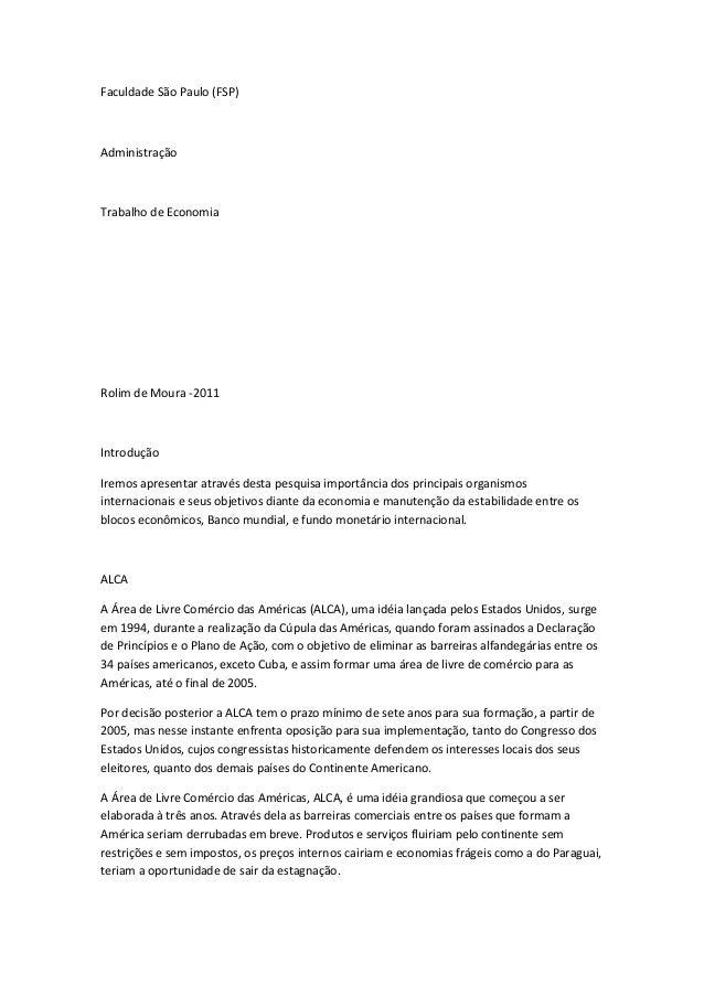 Faculdade São Paulo (FSP)AdministraçãoTrabalho de EconomiaRolim de Moura -2011IntroduçãoIremos apresentar através desta pe...