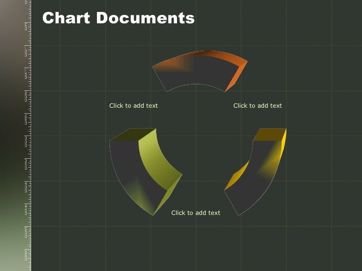 Chart Documents Click to add text Click to add text Click to add text