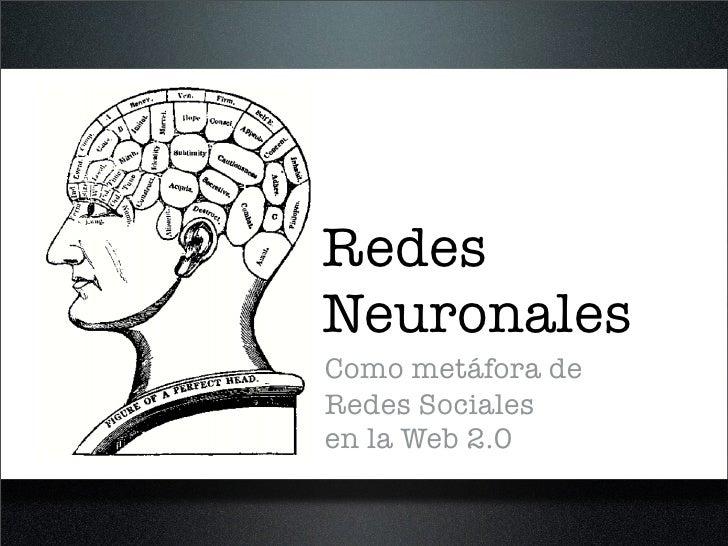 Redes Neuronales Como metáfora de Redes Sociales en la Web 2.0