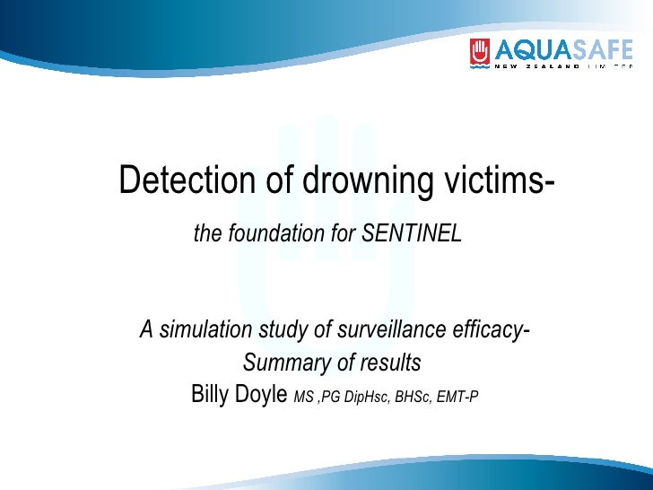 Detection of drowning victims- the foundation for SENTINEL   A simulation study of surveillance efficacy- Summary of resul...