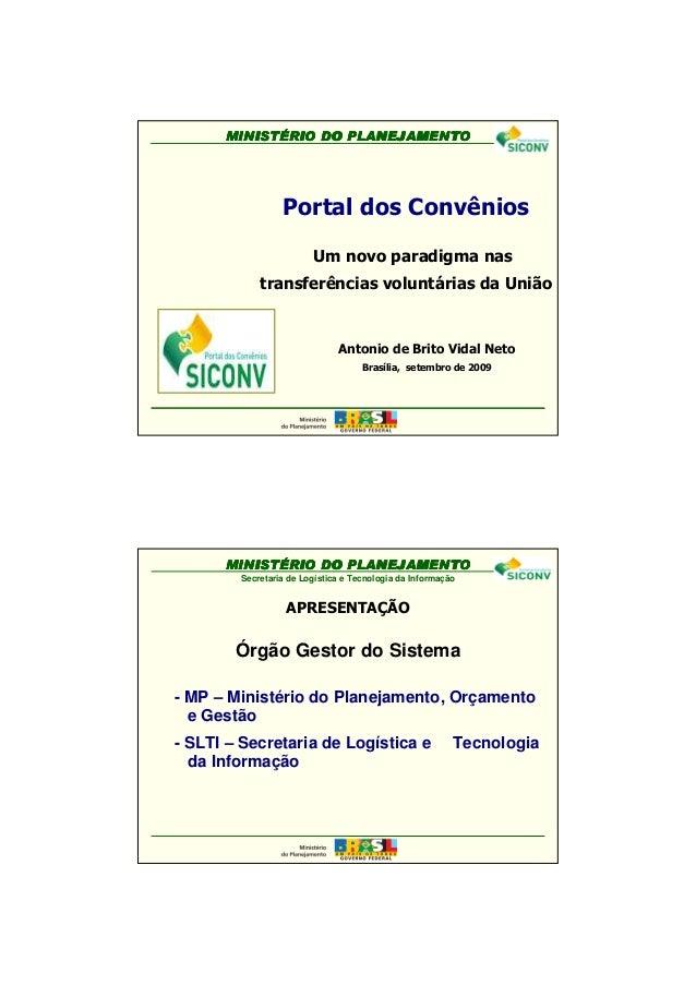 1 MINISTMINISTMINISTMINISTÉÉÉÉRIO DO PLANEJAMENTORIO DO PLANEJAMENTORIO DO PLANEJAMENTORIO DO PLANEJAMENTO Antonio de Brit...