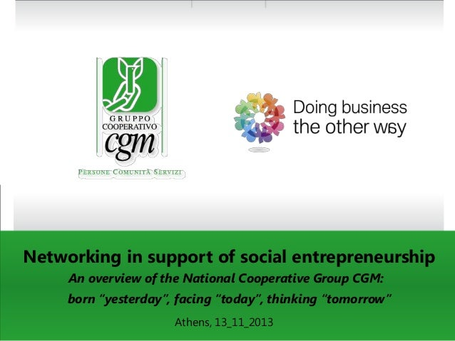 """Networking in support of social entrepreneurship An overview of the National Cooperative Group CGM:  born """"yesterday"""", fac..."""