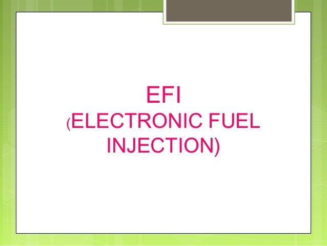 EFI  (ELECTRONIC  FUEL INJECTION)
