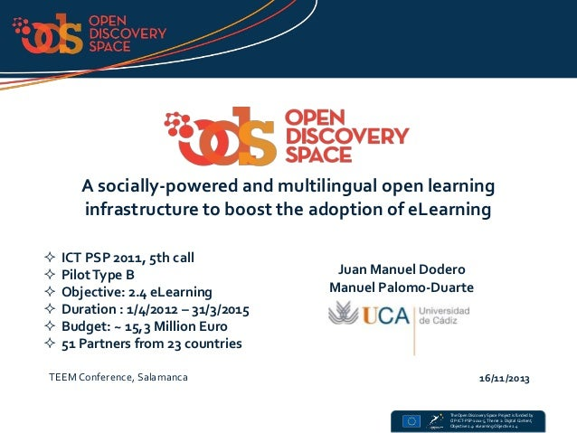 A socially-powered and multilingual open learning infrastructure to boost the adoption of eLearning        ICT PSP 2...