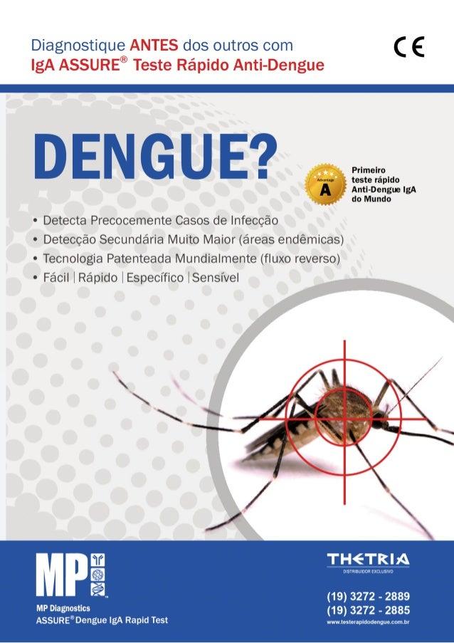 Diagnostique antes dos outros com IgA Assure® Teste Rápido Anti-Dengue