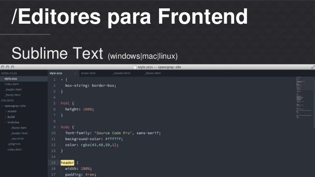/Editores para Frontend  Sublime Text (windows|mac|linux)