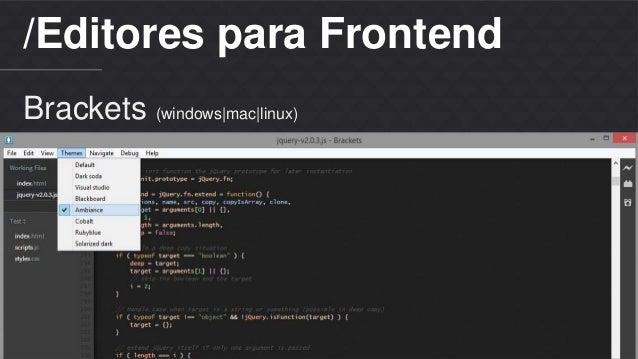 /Editores para Frontend  Brackets (windows|mac|linux)