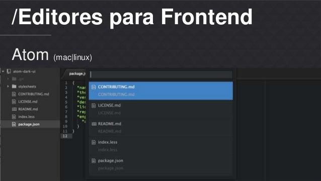 /Editores para Frontend  Atom (mac|linux)