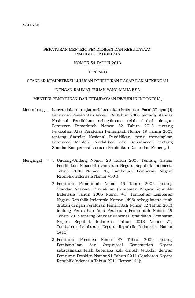 SALINAN  PERATURAN MENTERI PENDIDIKAN DAN KEBUDAYAAN  REPUBLIK INDONESIA  NOMOR 54 TAHUN 2013  TENTANG  STANDAR KOMPETENSI...