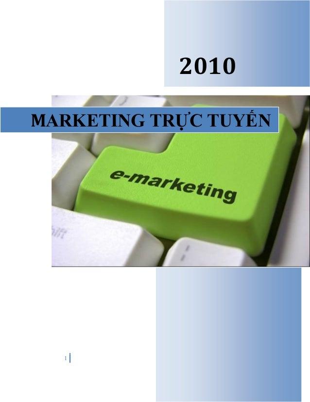1 2010 MARKETING TRỰC TUYẾN