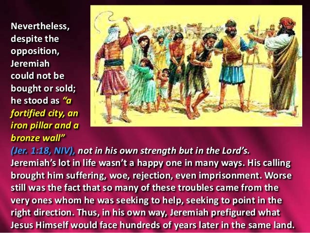 jeremiah as a christ figure in While the bible doesn't explicitly recognise jeremiah as a type of christ  very  clear ways in which his ministry and pain pre-figures jesus.