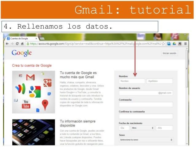 Gmail: tutorial 4. Rellenamos los datos.