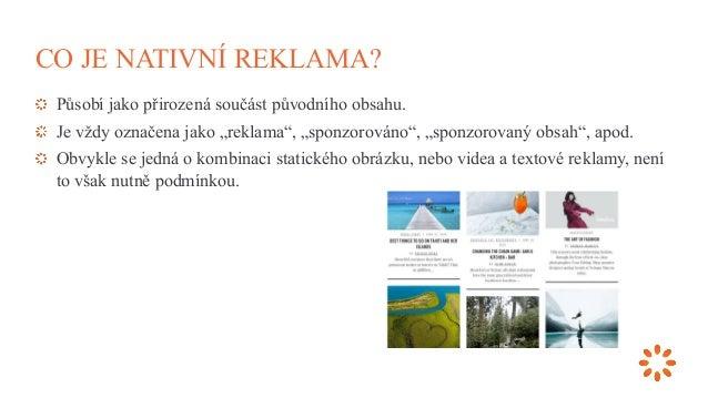 Nativní reklama: budoucnost displejové reklamy (Jiří Pokorný) Slide 3