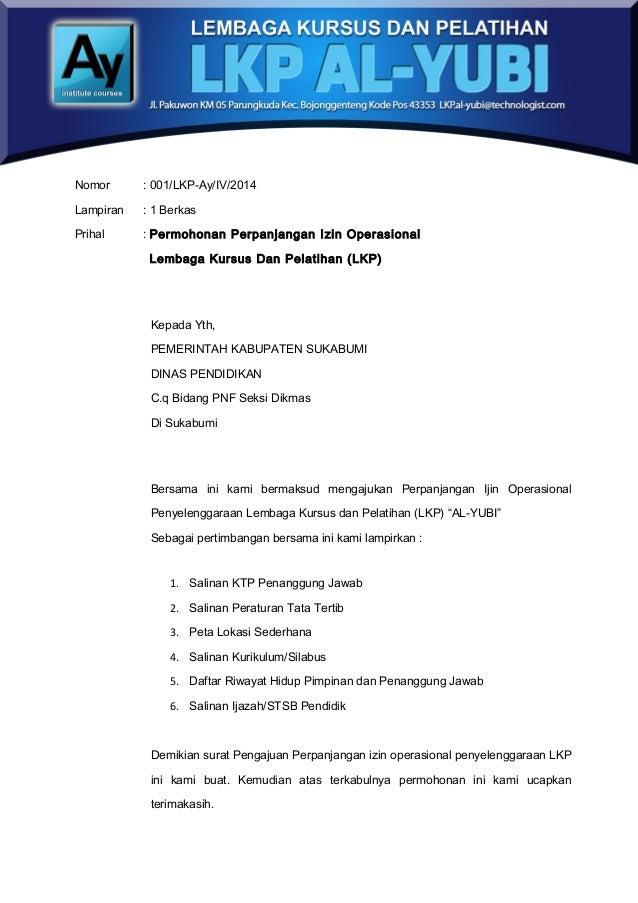 2 Nomor : 001/LKP-Ay/IV/2014 Lampiran : 1 Berkas Prihal : Permohonan Perpanjangan Izin Operasional Lembaga Kursus Dan Pela...