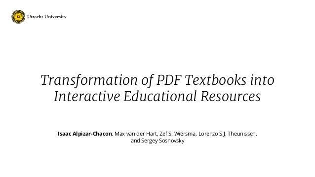 Isaac Alpizar-Chacon, Max van der Hart, Zef S. Wiersma, Lorenzo S.J. Theunissen, and Sergey Sosnovsky Transformation of PD...