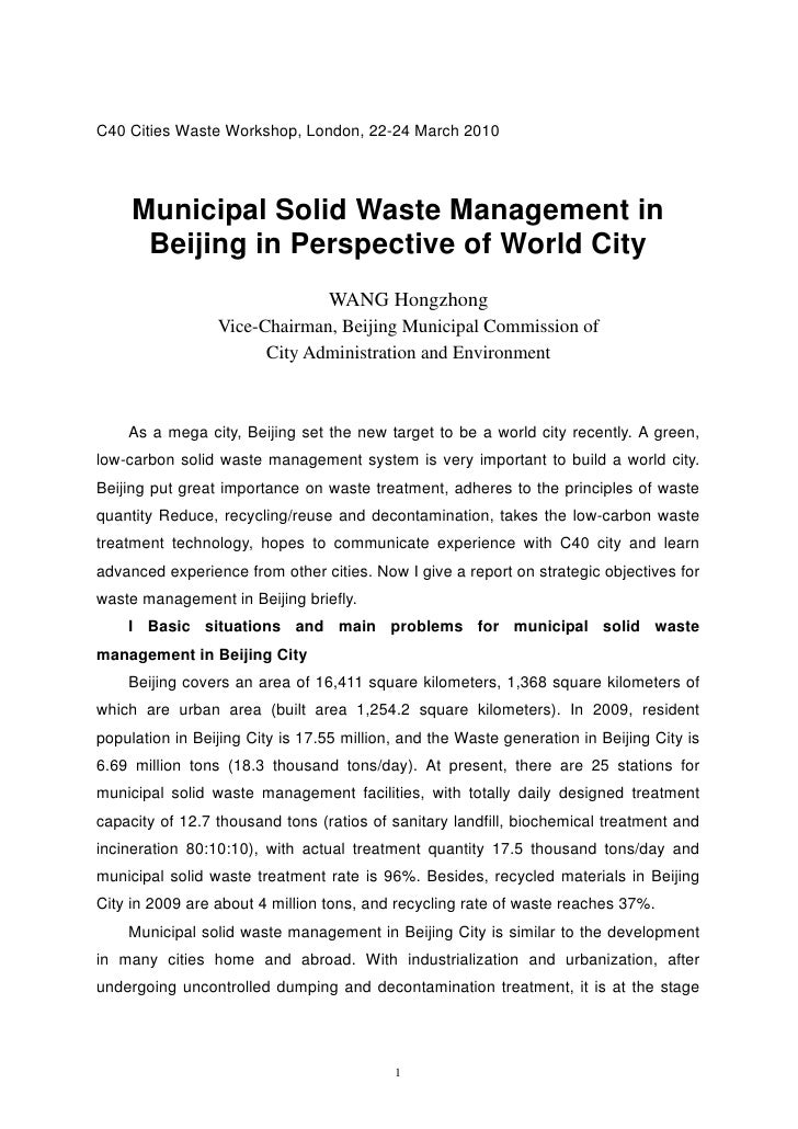 C40 Cities Waste Workshop, London, 22-24 March 2010     Municipal Solid Waste Management in      Beijing in Perspective of...