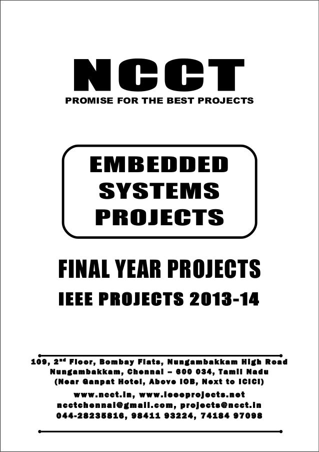 NCCT Smarter way to do your Projects 04 4 - 2 82 3 58 1 6 , 98 4 11 9 3 22 4 7 4 18 4 97 0 98 ncctchennai@gmail.com EMBEDD...