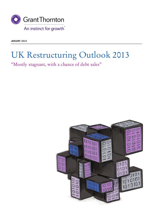 """JANUARY 2013UK Restructuring Outlook 2013""""Mostly stagnant, with a chance of debt sales"""""""