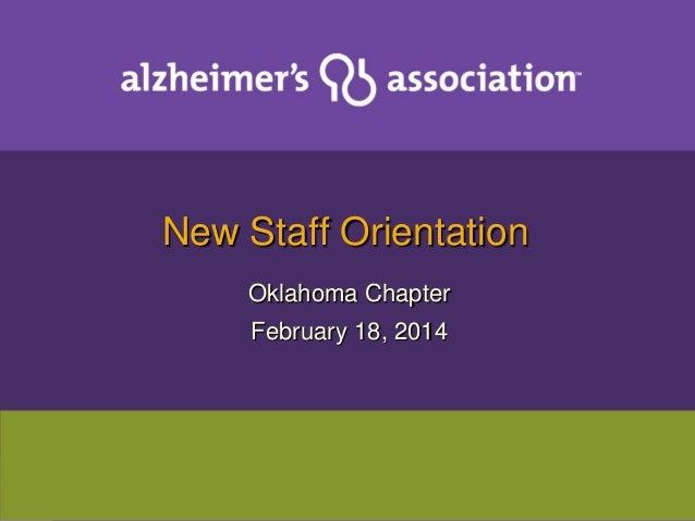 New Staff Orientation Oklahoma Chapter February 18, 2014