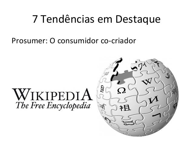 7 Tendências em Destaque Prosumer: O consumidor co-criador